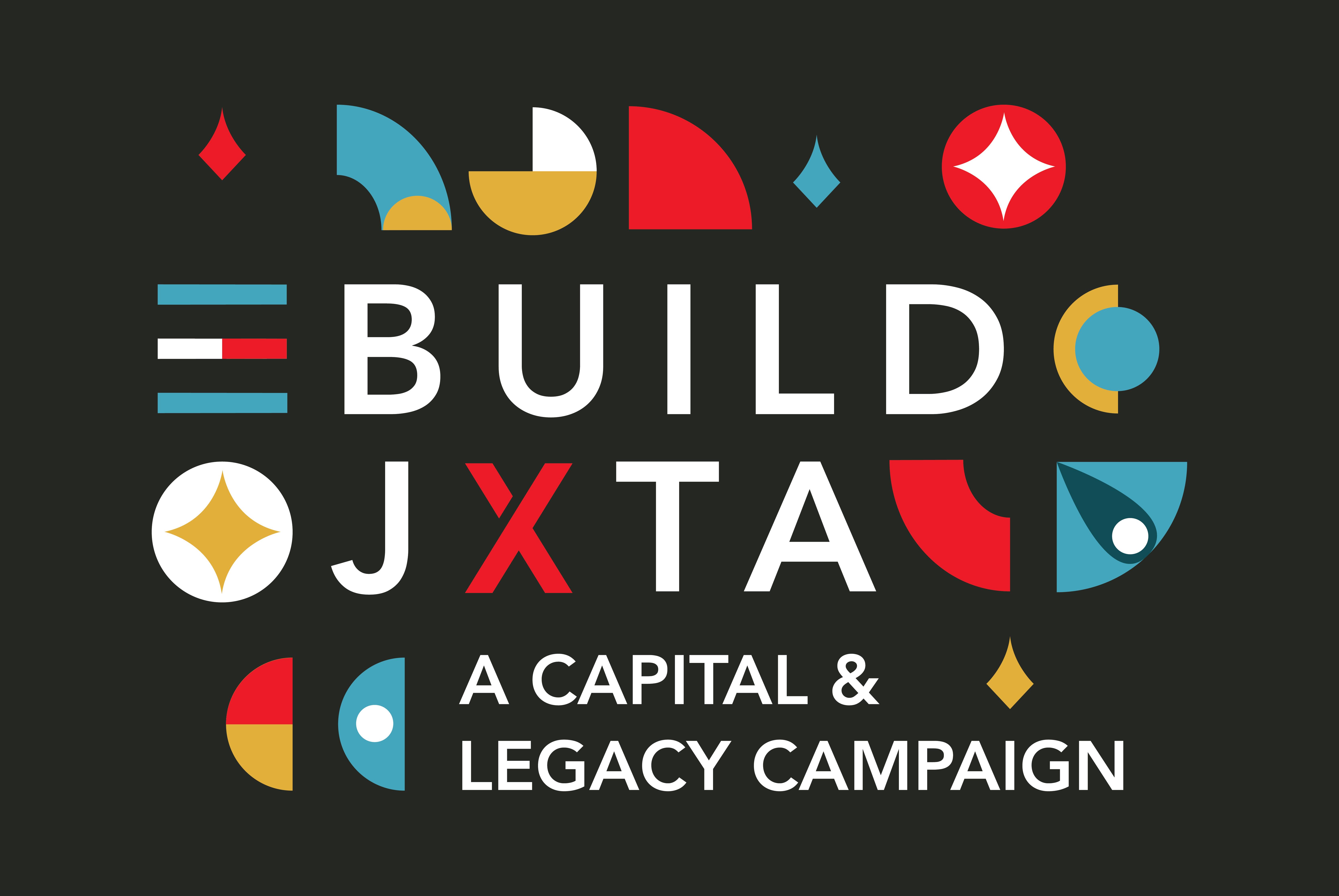 https://juxtapositionarts.org/wp-content/uploads/2020/01/Build_JXTA_CapitalLegacy_Promo.png