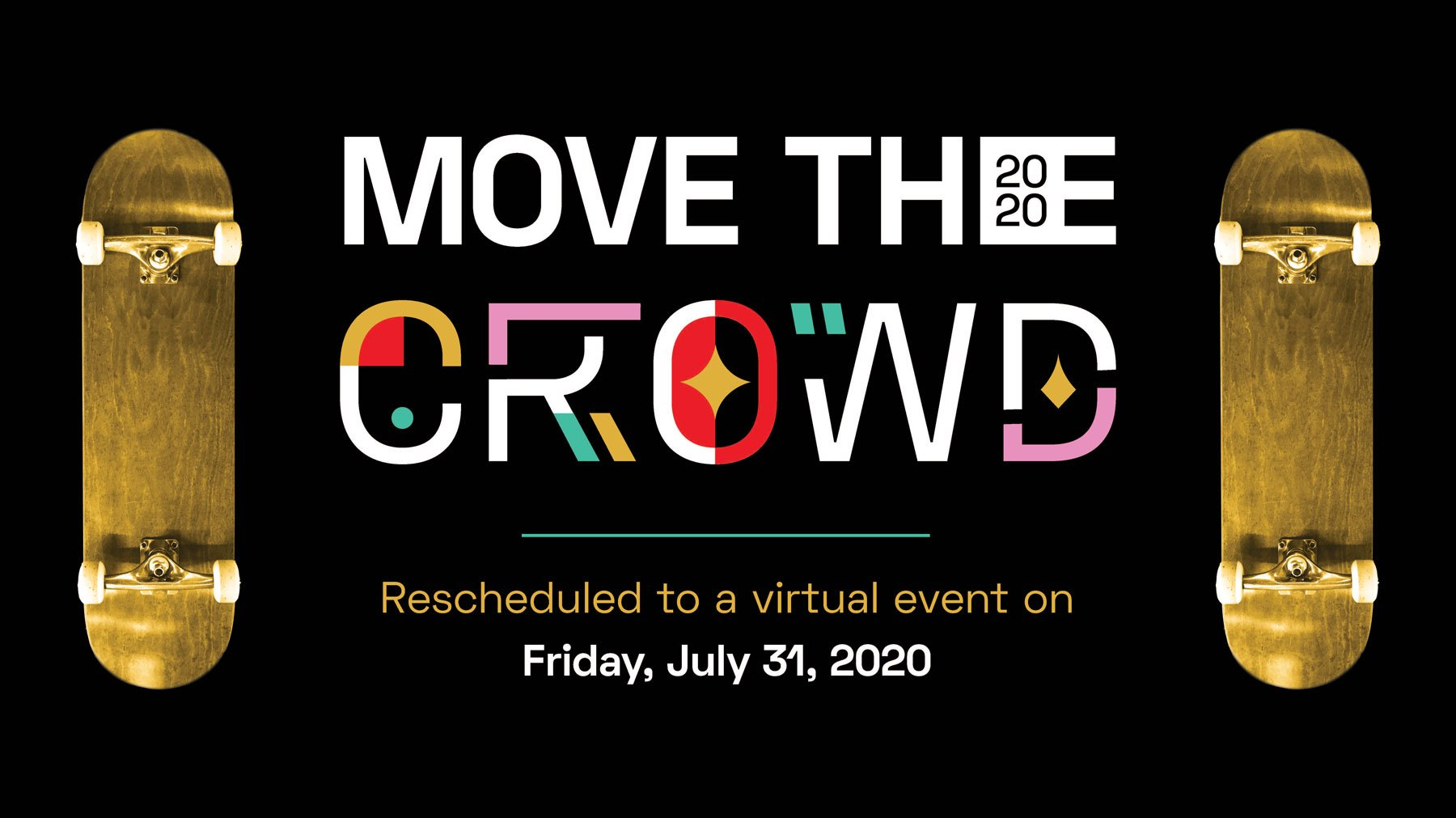 Move the Crowd 2020 rescheduled to a virtual event on July 31 2020